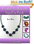 Beautiful Jewellery with SuperDuo Bea...