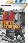 SS Hunter Battalions: The Hidden Hist...
