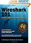 Wireshark (R) 101: Essential Skills f...