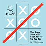 Tic Tac Tome: The Autonomous Tic Tac Toe Playing Book