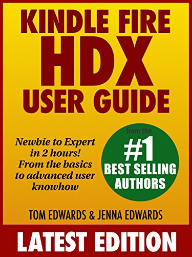 kindle-fire-hdx-user-guide-newbie-to-expert-in-2-hours-english-edition