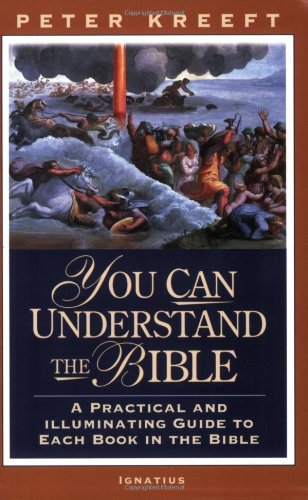 You Can Understand the Bible: A Practical Guide to Each Book in the Bible