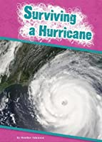 Surviving a Hurricane (Amicus Readers: Be Prepared (Level 2))
