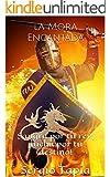 La Mora Encantada: Sangra por tu rey, �lucha por tu destino! (H�roes Olvidados n� 4)