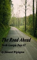 The Road Ahead (North Georgia Days #2)