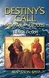 Destiny's Call: Book Two - Exodus (Volume 2)
