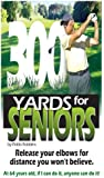 300 Yards for SENIORS