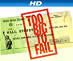 Too Big to Fail [HD]
