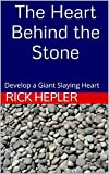 The Heart Behind the Stone: Develop a Giant Slaying Heart