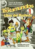 Trotamundos 1. Profesor (Spanish Edition)
