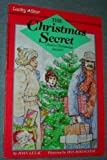 img - for The Christmas Secret - Jose's Christmas Secret book / textbook / text book