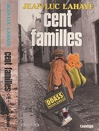 Cent Familles par Jean-Luc Lahaye