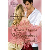 The Sweetest Touch (Sons of Worthington Book 2) ~ Marie Higgins