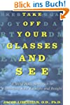 Take Off Your Glasses and See: A Mind...