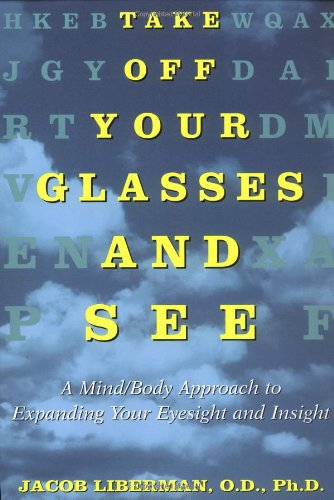Take Off Your Glasses and See Paperback Book