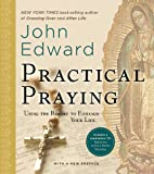 Practical Praying: Using the Rosary to Enhance Your Life (1402775601) by Edward, John