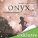 Onyx. Schattenschimmer (Obsidian 2) (       ungekürzt) von Jennifer L. Armentrout Gesprochen von: Merete Brettschneider
