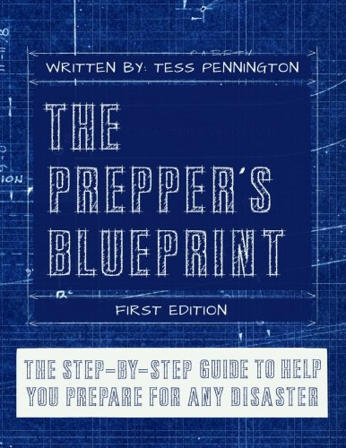 The Prepper'S Blueprint: The Step-By-Step Guide To Help You Through Any Disaster front-169393