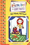 Amazing Days of Abby Hayes #4: Have Wheels, Will Travel