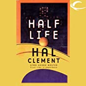 Half Life | [Hal Clement]