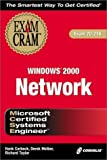 img - for MCSE Windows 2000 Network Exam Cram (Exam: 70-216) by Hank Carbeck, Derek Melber, Rick Taylor (2000) Paperback book / textbook / text book