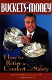 Buckets of Money: How to Retire in Comfort and Safety