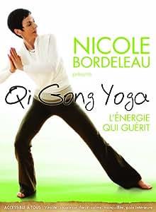 Qi Gong Yoga - Le yoga qui guérit (Bilingual)