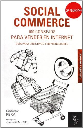 Shopping!: Social commerce - 100 consejos para vender en internet - guia para directivos y emprendedores