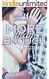 More Than Enough (More Than Series, Book 5) (English Edition)
