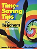 img - for Time-Saving Tips for Teachers by Joanne C. Wachter Ghio (2003-05-30) book / textbook / text book