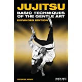 Jujitsu: Basic Techniques of the Gentle Artby George Kirby