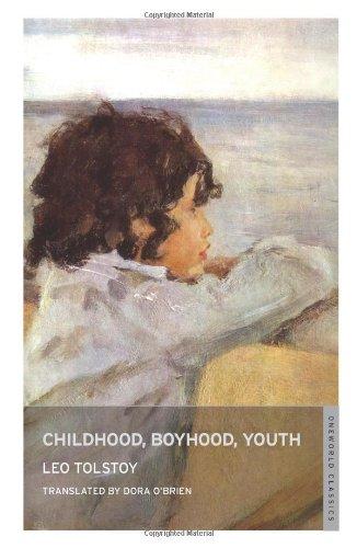 Childhood, Boyhood, Youth (Oneworld Classics)