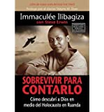 By Immaculee Ilibagiza Left to Tell: Discovering God Amidst the Rwandan Holocaust