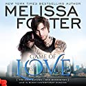Game of Love: Love in Bloom: The Remingtons, Book 1 Hörbuch von Melissa Foster Gesprochen von: B.J. Harrison