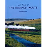 Last Years of the Waverley Routeby David Cross