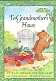 To Grandmother's House (Maurice Sendak's Little Bear) (0694016888) by Else Holmelund Minarik