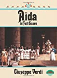 Aida in Full Score (Dover Music Scores) (0486261727) by Verdi, Giuseppe