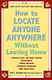 img - for How to Locate Anyone Anywhere: Without Leaving Home book / textbook / text book