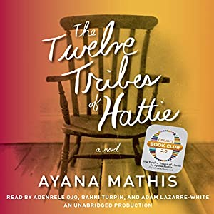 The Twelve Tribes of Hattie (Oprah's Book Club 2.0) | [Ayana Mathis]
