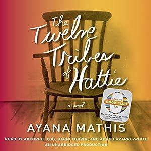 The Twelve Tribes of Hattie (Oprah's Book Club 2.0) Hörbuch