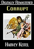 Corrupt - Digitally Remastered