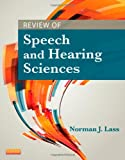 img - for Review of Speech and Hearing Sciences, 1e book / textbook / text book