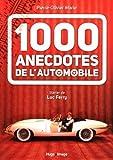 1000 anecdotes de l'automobile...