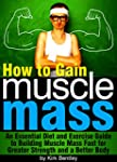 How to Gain Muscle Mass: An Essential...