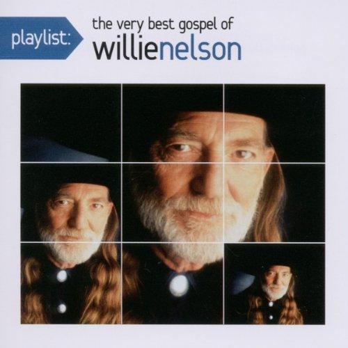 Willie Nelson - Playlist: The Very Best of Willie Nelson - Zortam Music