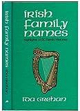 Irish Family Names: Highlights of 50 Family Histories