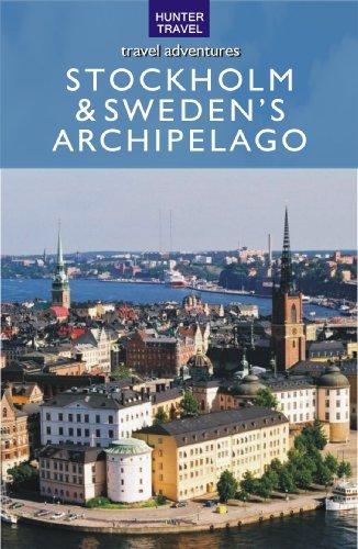 Stockholm & the Swedish Archipelago (Travel Adventures)