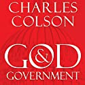 God and Government: An Insider's View on the Boundaries between Faith and Politics (       UNABRIDGED) by Charles W. Colson Narrated by Grover Gardner