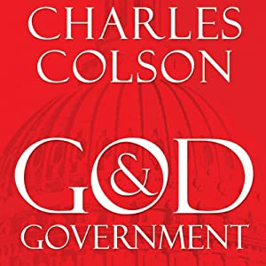 God and Government: An Insider's View on the Boundaries between Faith and Politics | [Charles W. Colson]