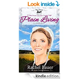 Plain Living: The Diary Part One (A Lines from Lancaster County Saga Book 1)